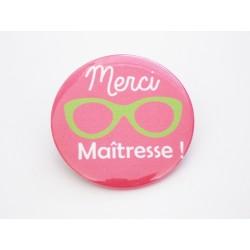 "Badge personnalisé "" Merci maîtresse ! """