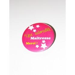 Cadeau pour maîtresse : Une adorable maîtresse badge 5 cm