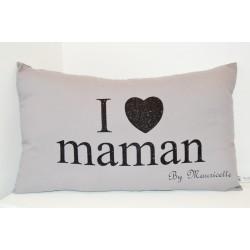 """Coussin gris personnalisé """"I Love maman by ...."""" noir pailleté"""