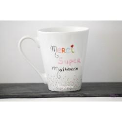 "Mug "" Merci super maîtresse """