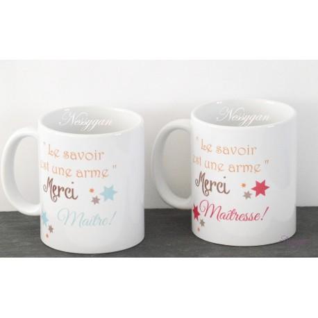 """Mug personnalisé """" Le savoir est une arme """" Merci maîtresse !"""