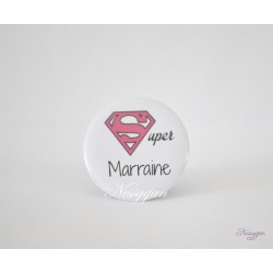 Badge personnalisé Super marraine