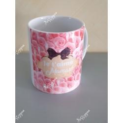 "Mug avec des roses"" Je t'aime maman ! """