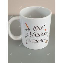 """Mug personnalisé """" élue maîtresse de l'année !"""""""
