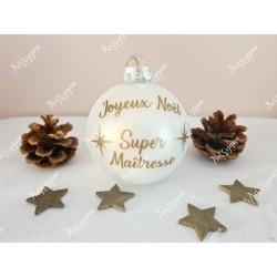Boule de Noël en verre personnalisée Super maîtresse