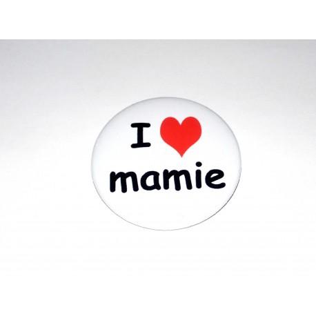Badge I love mamie 50 mm