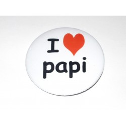 Badge I love papi - badge rond 5 cm